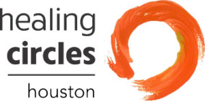Healing Circles Houston | Exploring the heart of healing